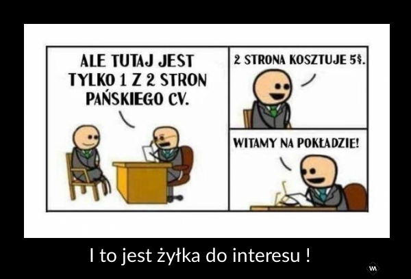 I to jest żyłka do interesu !